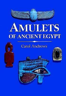 Amulets of Ancient Egypt  (ExLib) by Carol Andrews