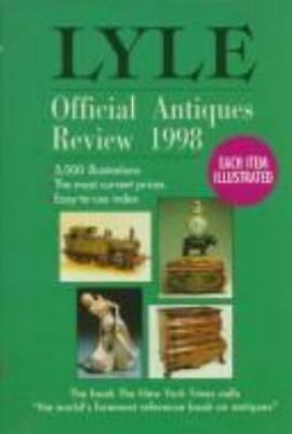 Lyle's Official Antiques Review, 1998 by Anthony Curtis