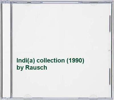 Rausch - Indi(a) collection (1990) - Rausch CD QFVG The Cheap Fast Free Post The