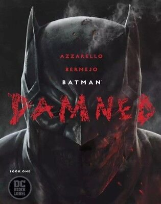 Batman Damned #1 - 1st Printing Uncensored DC Black Label - NM Sold Out!