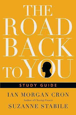 The Road Back to You Study Guide by Ian Morgan Cron; Suzanne Stabile