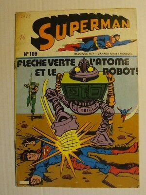 Superman N° 106 de 1976. Fléche verte et l'atome. éditions Interpresse