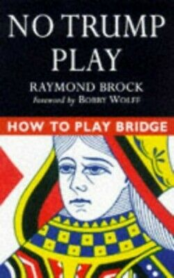 HOW TO PLAY BRIDGE NO TRUMP PLAY Paperback Book The Cheap Fast Free Post