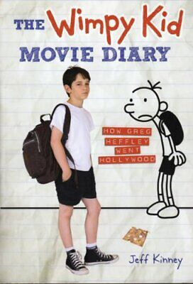 The Wimpy Kid Movie Diary (How Greg Heffley Went Hollywood) by Jeff Kinney Book