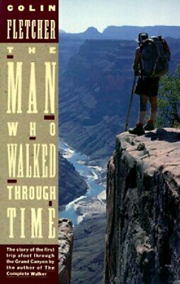The Man Who Walked through Time by Fletcher, Colin Paperback Book The Cheap Fast