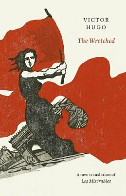 The Wretched (Penguin Hardback Classics) by Hugo, Victor Book The Cheap Fast