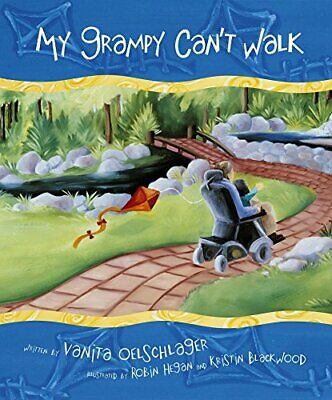 My Grampy Can't Walk by Oelschlager, Vanita Book The Cheap Fast Free Post