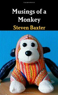 Musings Of A Monkey by Baxter, Steven Book The Cheap Fast Free Post
