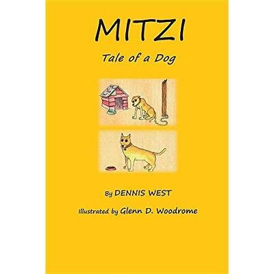 Mitzi Tale Of A Dog By Dennis West English Paperback Book Free