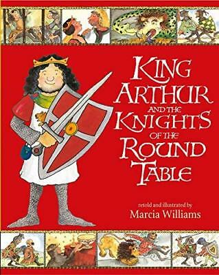 King Arthur and the Knights of  by Marcia Williams New Paperback / softback Book