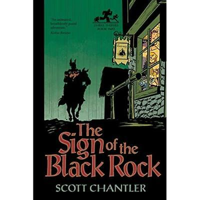 The the Sign of the Black Rock (Three Thieves - Paperback NEW Scott Chantler 201