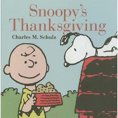 Snoopy's Thanksgiving - Hardcover NEW Charles M. Schu 2014-10-08