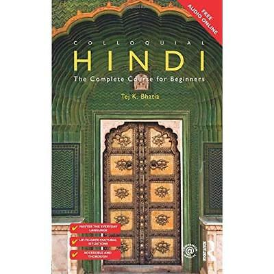 Colloquial Hindi: The Complete Course for Beginners (Co - Paperback NEW Tej K Bh