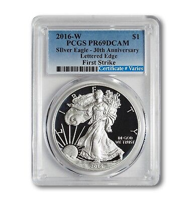 "2016-W ""Lettered Edge"" American Silver Eagle PCGS PR69 DCAM - First Strike"