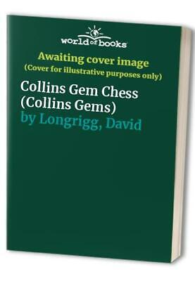 Collins Gem Chess (Collins Gems) by Longrigg, David Paperback Book The Cheap