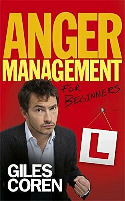 Anger Management for Beginners: A Self-Help Course i... by Coren, Giles Hardback
