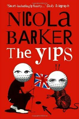 The Yips by Barker, Nicola Book The Cheap Fast Free Post