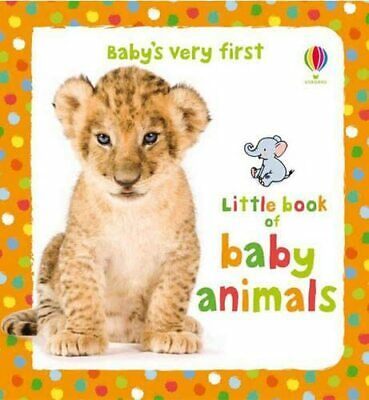 Baby's Very First Little Book of Baby Animals (Baby's Very Fir... by Kate Rimmer