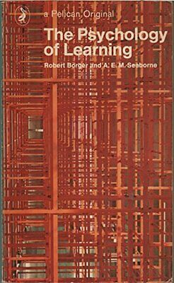 The Psychology of Learning (Penguin education) by Borger, Robert Paperback Book