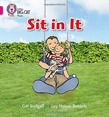 SIT IN IT: Band 01A/Pink A (Collins Big Cat Phonics) by Collins Big Cat Book The