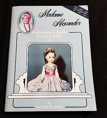 1991 Madame Alexander Collector's Dolls Price Guide #16 Patricia R Smith