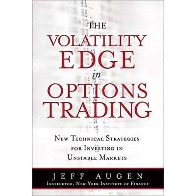 The Volatility Edge in Options Trading: New Technical S - Paperback NEW Jeff Aug