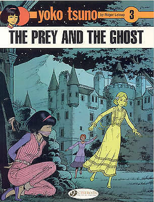 Very Good Roger Leloup, Yoko Tsuno Vol.3: The Prey and the Ghost, Paperback, Boo