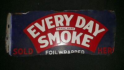 Antique Every Day Smoke Porcelain Tobacco Sign Patriotic Colors Foil Wrapped Me