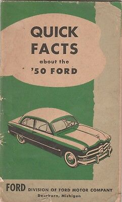 FORD Publication . 31 pages. Quick Facts about the '50 Ford. 1949