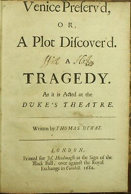 Thomas Otway VENICE PRESERV'D OR A PLOT DISCOVER'D 1682 4to Lincoln Booth 1ST NR