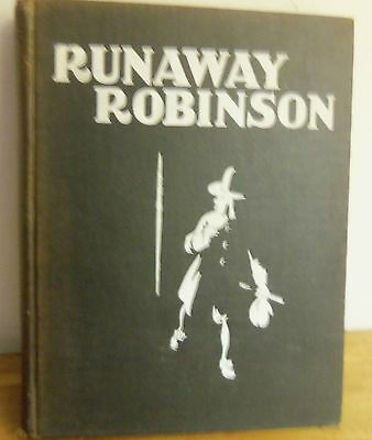 Rare 1901 RUNAWAY ROBINSON by Charles Snyder, illustrations by George Brill