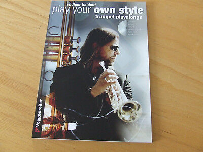 Play your own Style - Rüdiger Baldauf - Trumpet Play Alongs mit CD
