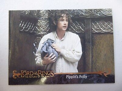 TOPPS Card : LOTR The Return Of The King  #23 PIPPIN'S FOLLY
