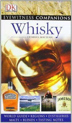 Whisky (Eyewitness Companions) by Maclean, Charles Hardback Book The Cheap Fast