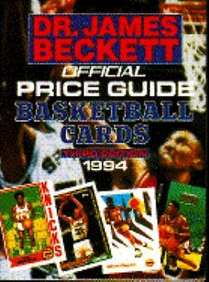 The Official Price Guide to Basketball Cards 1994 by James Beckett