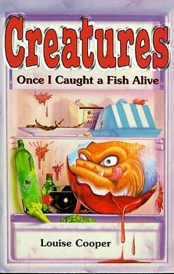 (Very Good)0590111620 Once I Caught a Fish Alive (Creatures S.),Louise Cooper,Pa