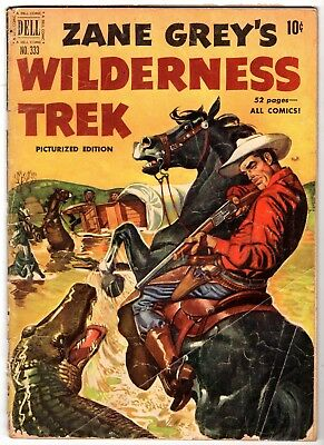 Four Color #333 Featuring Zane Grey's Wilderness Trek, Very Good Condition'