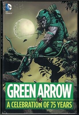GREEN ARROW A CELEBRATION OF 75 YEARS HC Hardcover $39.99srp Neal Adams 2016 NEW