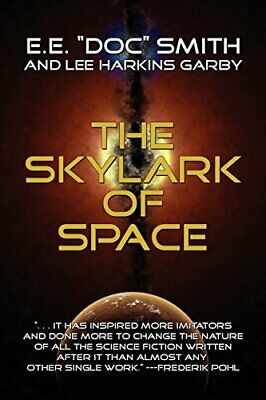 """The Skylark of Space by Smith, E. E. """"Doc"""" Paperback Book The Cheap Fast Free"""