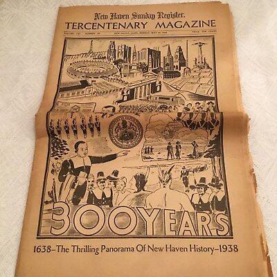 New Haven Register Connecticut Ct Newspaper 300 Year History Of New Haven 1938