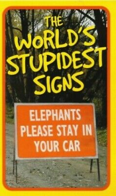 The World's Stupidest Signs (Humour) by O'Mara, Michael Paperback Book The Cheap