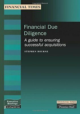Financial Due Diligence: A Guide to Ensuring Suc... by Bourne, Stephen Paperback