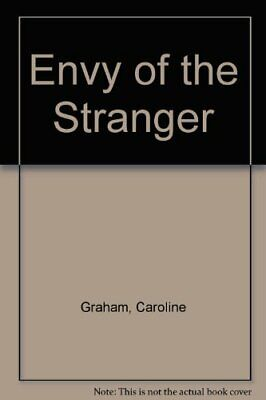 Envy of the Stranger by Graham, Caroline Hardback Book The Cheap Fast Free Post