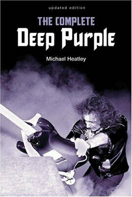 The Complete Deep Purple by Heatley, Michael Paperback Book The Cheap Fast Free