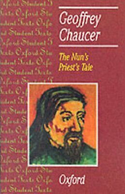 The Nun's Priest's Tale (Oxford Student Texts) by Chaucer, Geoffrey Paperback