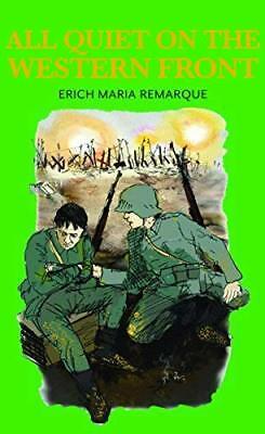 All Quiet on the Western Front by Erich Maria Remarque New Hardback Book