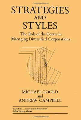 Strategies and Styles: The Role of the Centre in ... by Goold, Michael Paperback