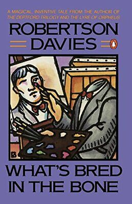 What's Bred in the Bone (Cornish Trilogy) by Davies, Robertson Book The Cheap