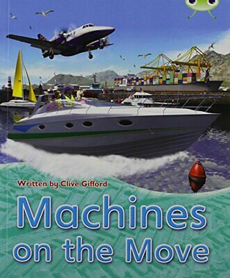 BC NF Brown A/3C Machines on the Move (BUG CLUB) by Gifford, Clive Book The