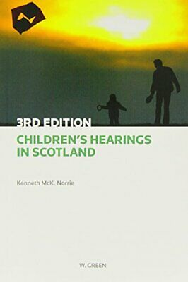 Children's Hearings in Scotland by McKNorrie, Professor Kenneth Book The Cheap
